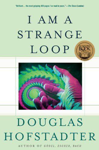 I Am a Strange Loop by Douglas R. Hofstadter, http://www.amazon.com/dp/B004PYDBS0/ref=cm_sw_r_pi_dp_zPIMub0PD7P24