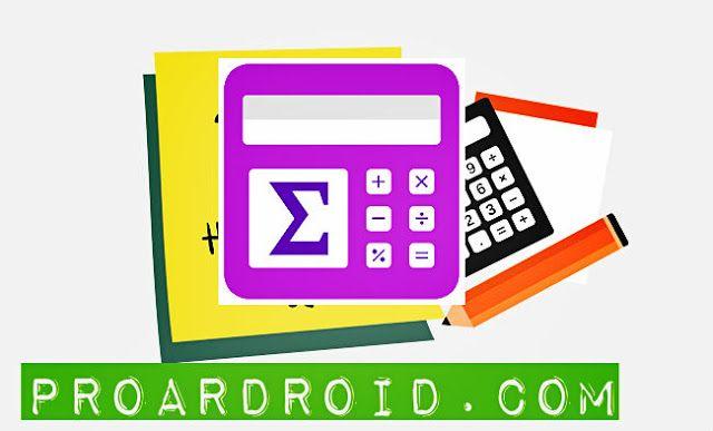 تحميل تطبيق آلة حاسبة Maths Formulas With Calculator لحل الصيغ الرياضية للاندرويد نسخة بدون اعلانات باخر تحديث آلة حاسبة علمية Math Formulas Math Calculator