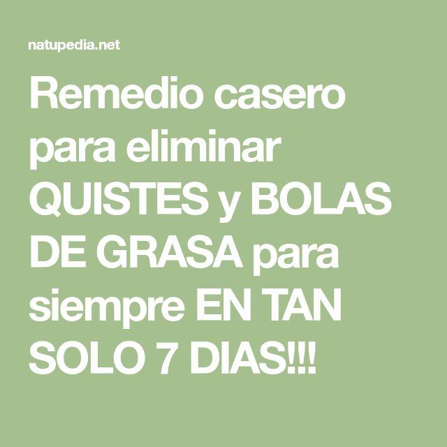 Remedio casero para eliminar QUISTES y BOLAS DE GRASA para siempre EN TAN SOLO 7 DIAS!!!