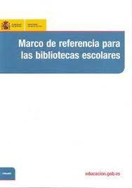 Marco de referencia para las bibliotecas escolares