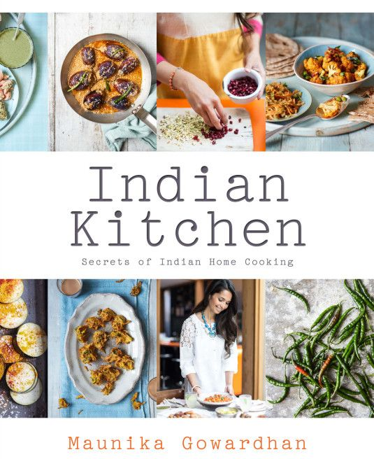 Cooking Authentic Indian Curries - Cook in a Curry - Recipes - Maunika Gowardhan