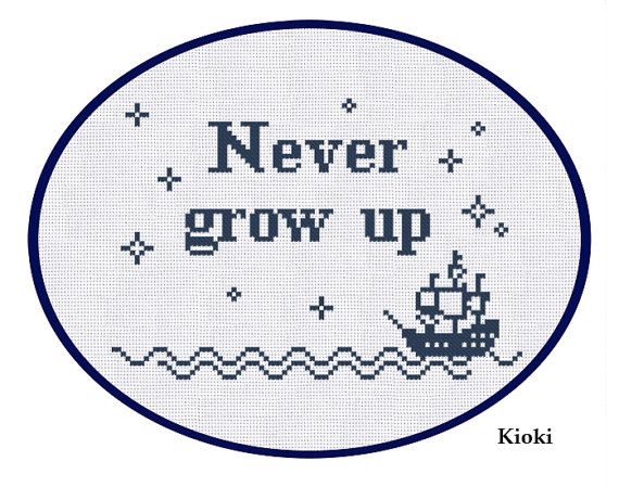 Cross Stitch Pattern Never Grow Up Instant Download