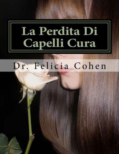 La Perdita Di Capelli Cura: Punte provata, trucchi e tattiche per prevenire la perdita dei capelli
