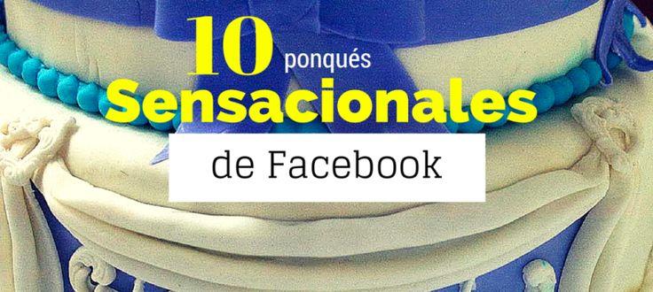 10 ponqués sensacionales de Facebook Colombia | Feng