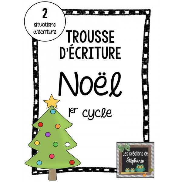 Trousse d'écriture de Noël (1er cycle) : Comment décorer un sapin de Noël / Si j'étais un renne...