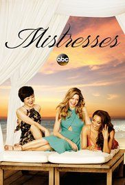 Watch Mistresses Season 3 Episode 10. A drama about the scandalous lives of a group of four girlfriends - each on her own path to self-discovery as they brave the turbulent journey together. Meet Savi (Alyssa Milano), a ...