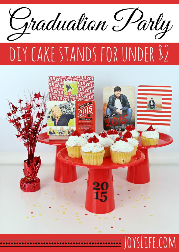 Graduation Party DIY Cake Stands for Under $2 #ShutterflyGrad #ad @shutterfly