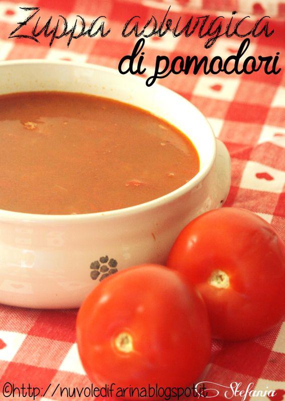 Cucina del Friuli Venezia Giulia: zuppa asburgica di pomodori