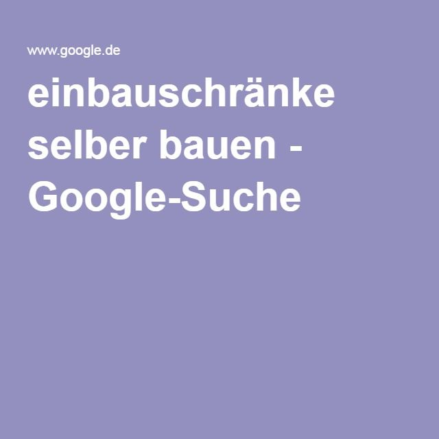Einbauschränke Selber Bauen   Google Suche