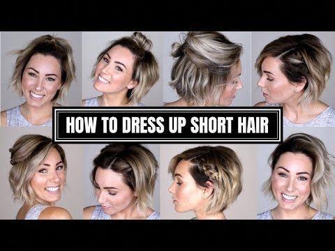 10 EASY WAYS TO DRESS UP SHORT HAIR - YouTube #shorthairbalayage