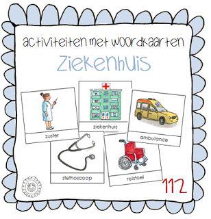 Activiteiten met woordkaarten | Thema 112 ZIEKENHUIS