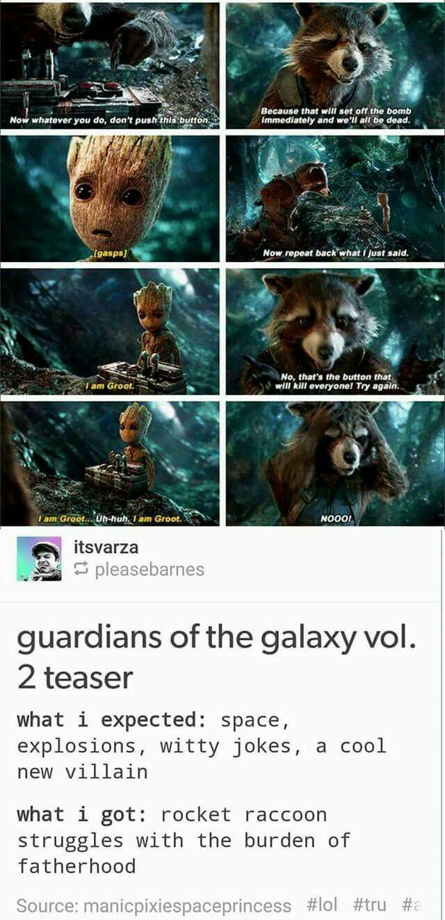 This Was Adorable If The New Guardians Is Just Groot Trying To Push The  Button