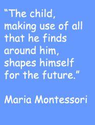 Quotes by Maria Montessori