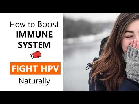 How to boost immune system to fight and eliminate HPV virus