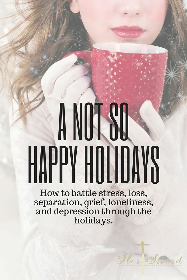 It is Christmas, you are supposed to be feeling joy, but instead you are depressed, stressed, and feeling grief. Whether you are away from your families this year, or you have lost a loved one and this season is a reminder, here are some tips to help you through a not so happy holiday.