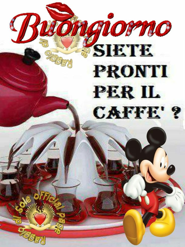 17 best images about buongiorno on pinterest tes for Top immagini buongiorno