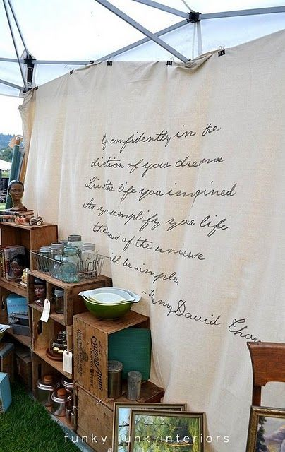 handwritten quote on dropcloth...Vintage Marketing, Booths Display, Ideas, Handwritten Quotes, Painters Drop, Drop Cloths, Crafts Booths, Funky Junk Interiors, Drop Clothing