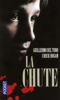 La Lignée, tome 2 : la Chute de Guillermo del Toro et Chuck Hogan