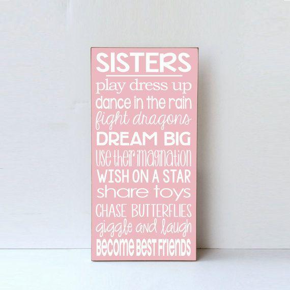 Girl Room Wall Decor Wood Sign Farmhouse Decor Cottage Decor Baby Girl Nursery Sisters Room Decor Nursery Art Sister Best Friend