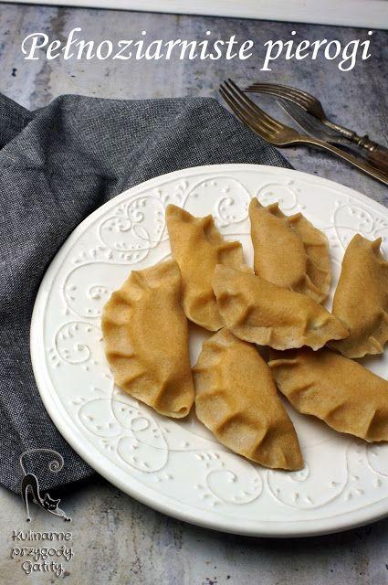 Kulinarne przygody Gatity - przepisy pełne smaku: Pełnoziarniste ciasto na pierogi