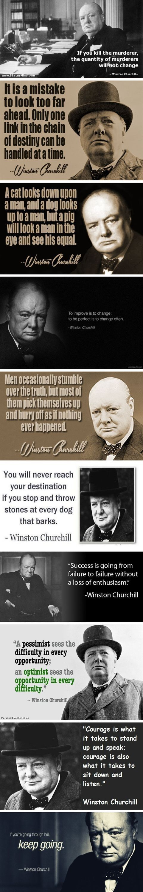Winston Churchill was a wise man