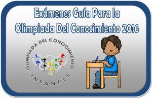 Exámenes de ayuda para la olimpiada del conocimiento 2016