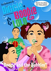 Diggle, Boogie & Lolo: A Poetic Children's Book by Uncle E, iluustrated by Sash.