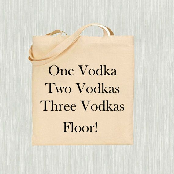 Hand printed bag Vodka quotes Light weight by PurpleOrchidPrinting