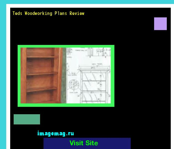 Teds Woodworking Plans Review 183810 - The Best Image Search