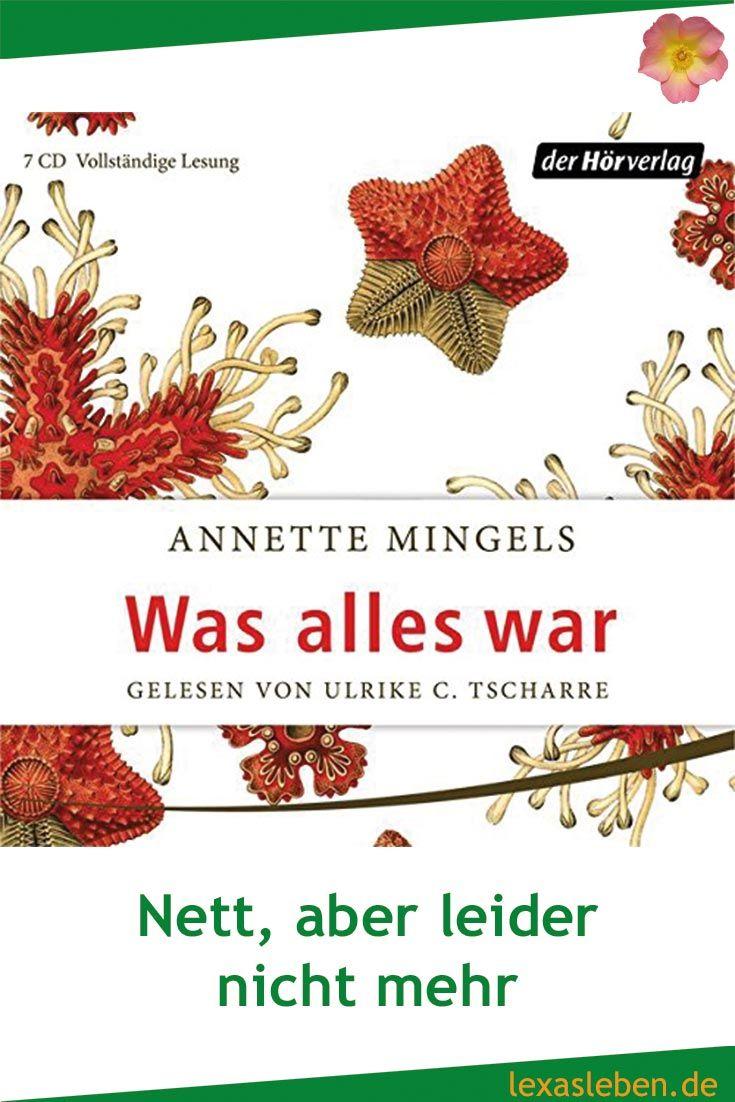 """""""Was alles war"""" von Annette Mingels ist ein nettes Buch, aber mehr leider auch nicht. Meine Erwartungen wurden nicht erfüllt, es hinterlässt keine weiteren Spuren. https://lexasleben.de/annette-mingels-was-alles-war/"""
