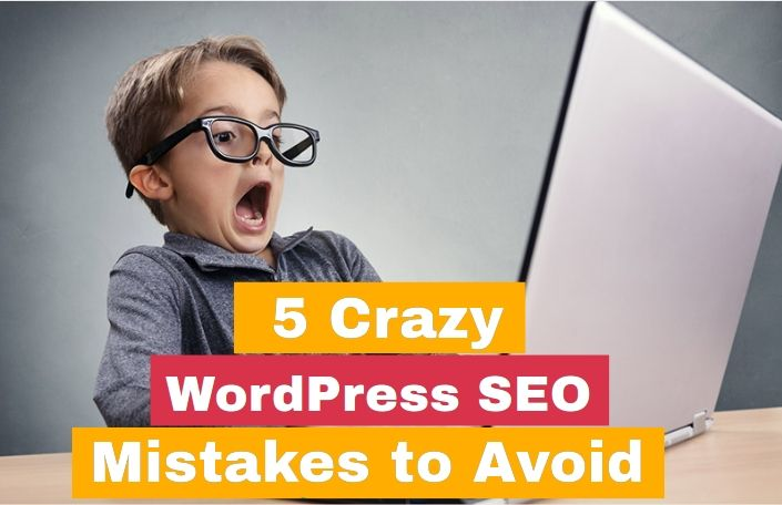 5 Crazy WordPress SEO Mistakes you can't just Afford in 2017! #WordPress #SEO #tips #mistakes