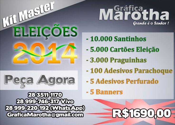 Kit Eleição 2014 (28) 99922-0192