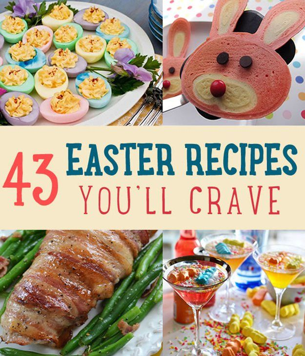 43 Easter Recipes You�ll Crave All Year Round