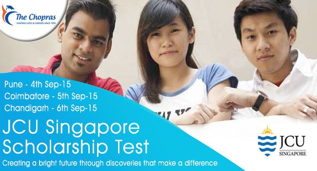 Apply now to get Scholarship in one of the #BestUniversitiesinSingapore! James Cook University, #Singapore is organizing an #Scholarshiptest for Bachelor's and Master's Program from 4th Sep to 6th Sep 2015. Book Your Seat http://www.thechopras.com/discover/events-and-university-visits/upcoming-university-events.html   #singapore