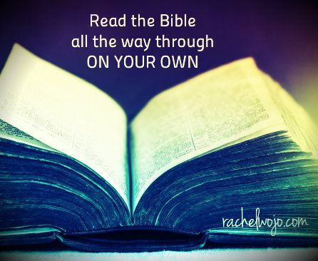 How to read the Bible through ON YOUR OWN! Yes, you can do it! Here's how. Post includes a FREE Printable plan.