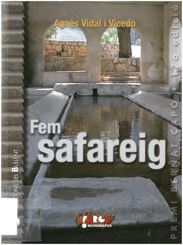 Vidal i Vicedo, Agnès: Fem safareig. Picanya ; Bullent, 2016, 158 p.