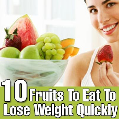 Top 10 Fruits To Eat To Lose Weight Quickly