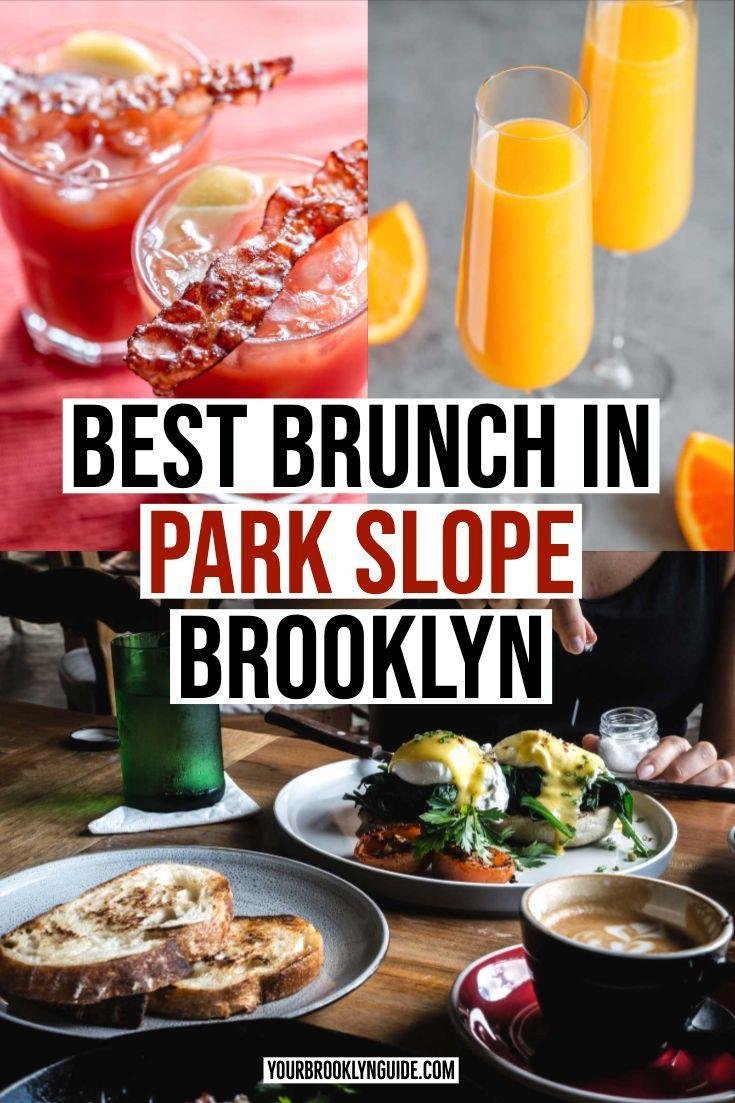 Best Brunch In Nyc Park Slope Brooklyn Food Guide In 2020 Brunch Nyc Brooklyn Food Bottomless Brunch Nyc
