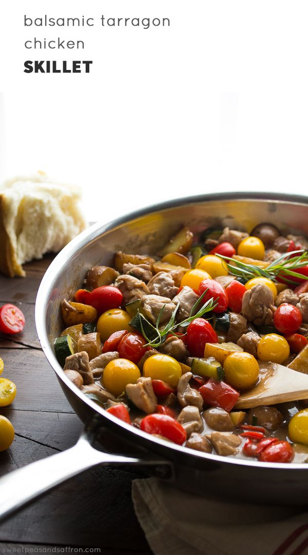 Balsamic Tarragon Chicken Skillet- a one pot dinner that is packed full of chicken, potatoes, tomatoes and vegetables simmered in a balsamic tarragon sauce. Ready in 45 minutes! @sweetpeasaffron:
