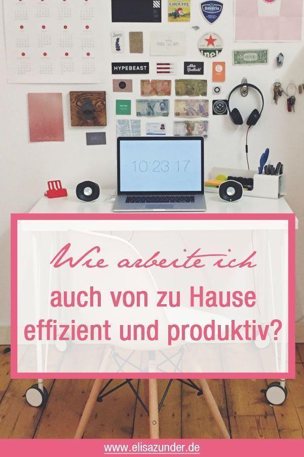 6 Tipps Fur Das Arbeiten Von Zu Hause Home Office Arbeit Zu Hause Von Zu Hause Arbeiten Organisieren Tipps