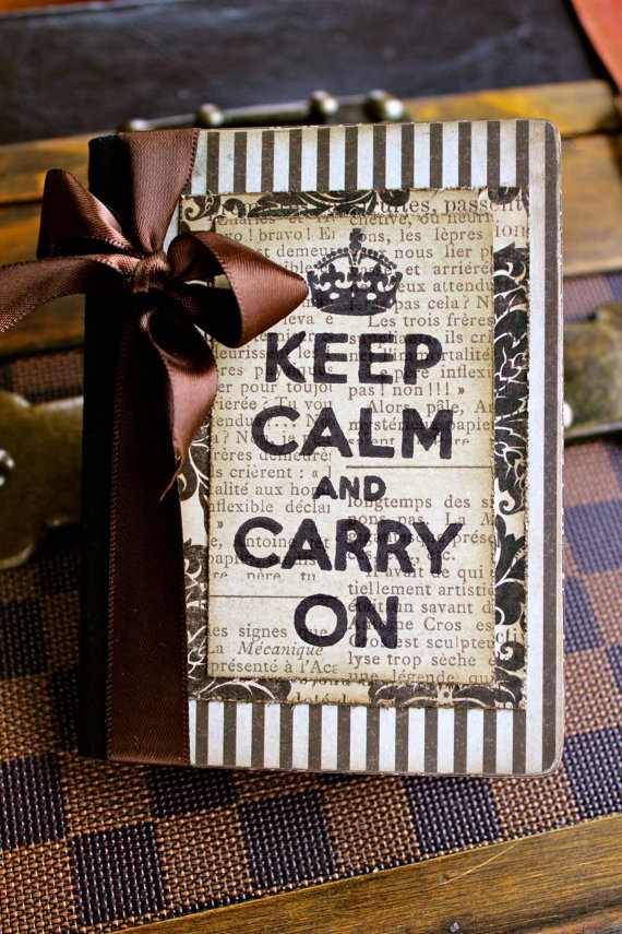 """Very chic vintage-styled notebook with """"Keep Calm and Carry On"""". Comes from Jacquelyn Vaccaro's creations on Etsy."""