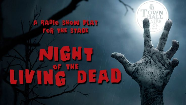 """Lafayette, Oct 30: Night of the Living Dead"""" -- A Radio Play for the Stage"""