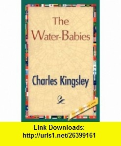 The Water-Babies (9781421847085) Charles Kingsley , ISBN-10: 1421847086  , ISBN-13: 978-1421847085 ,  , tutorials , pdf , ebook , torrent , downloads , rapidshare , filesonic , hotfile , megaupload , fileserve