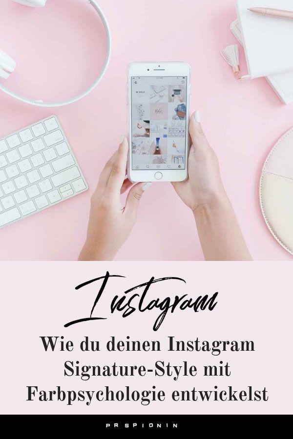 Wie du deinen Instagram Signature-Style mit Farbpsychologie entwickelst