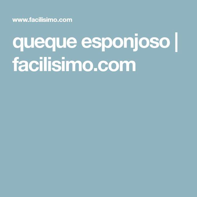 queque esponjoso   facilisimo.com