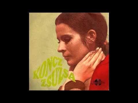 Koncz Zsuzsa - Hol vannak a régi csókok (Hungary, 1970)