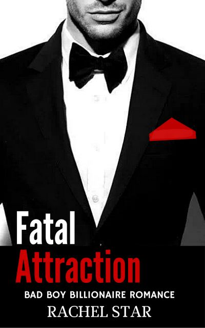 Fatal Attraction by Rachel Star