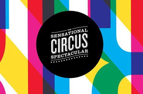 Sensational Circus Spectacular branding by Nathan Godding - Core77