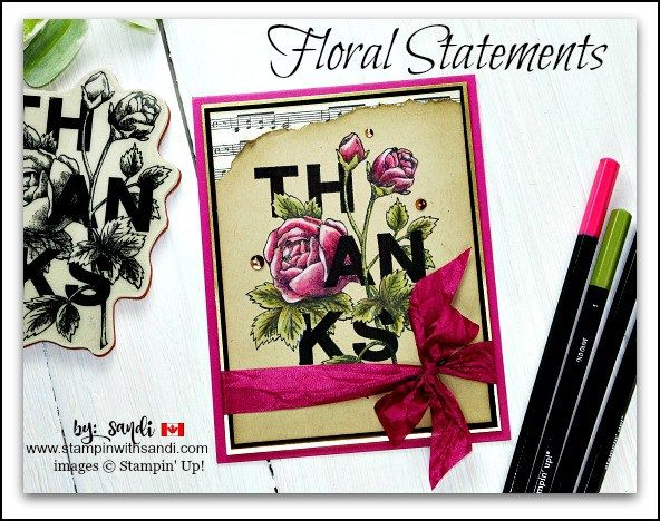 Floral Statements Stampin Up, stampin with sandi, sandi maciver, Canadian Stampin Up Demonstrator, Coloured stamped images, Stampin Up Card ideas, Stampin Up Canada, Card Making Blog, Paper Crafting Blog