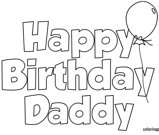 Happy Birthday Dad Coloring Pages Daddy Coloring Pages Happy